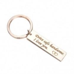 Rózsa arany (biztonságos vezetés ...) Biztonságos meghajtó szükségem van rám Unisex DIY rozsdamentes acél kulcstartó